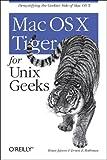 Mac OS X Tiger for Unix Geeks (0596009127) by Jepson, Brian
