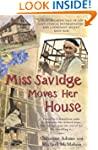 Miss Savidge Moves Her House: The Ext...