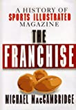 The Franchise: A History of Sports Illustrated Magazine