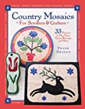 img - for Country Mosaics for Scrollers and Crafters: 33 Patterns for Hex Signs, House Blessings and More book / textbook / text book