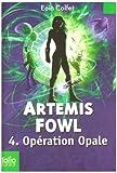 "Afficher ""Artemis Fowl n° 4 Opération Opale"""