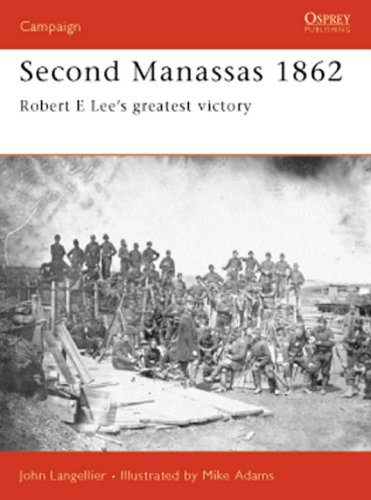 Second Manassas 1862: Robert E Lee