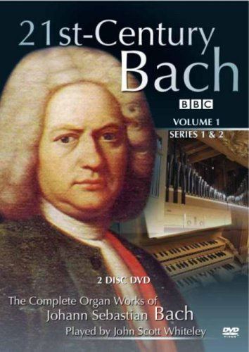 21st Century Bach: The Complete Organ Works - Volume 1 [DVD]