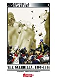 img - for THE GUERILLA 1808-1814: Napoleon's Spanish Nightmare (Historical Warriors) book / textbook / text book