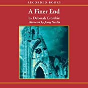 A Finer End: A Duncan Kincaid / Gemma James Novel | Deborah Crombie