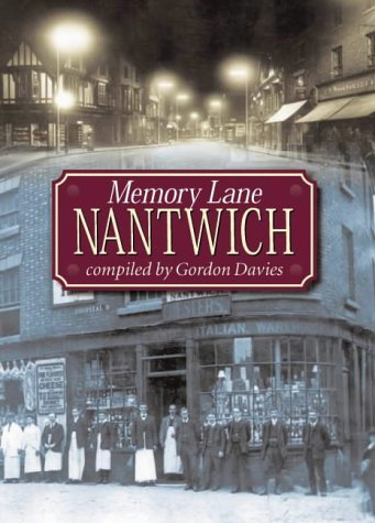 Nantwich Memory Lane (Illustrated History)