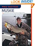 Pro Tactics(TM): Muskie: Use the Secr...