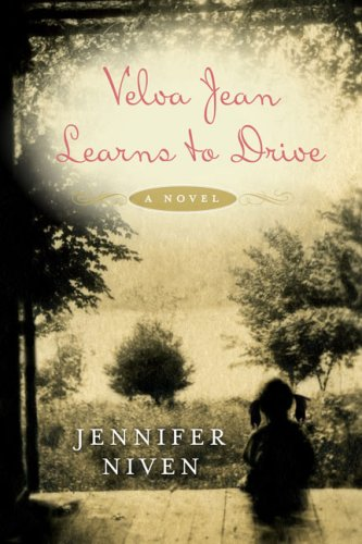 Velva Jean Learns to Drive  A Novel, Jennifer Niven