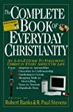 The Complete Book of Everyday Christianity: An A-To-Z Guide to Following Christ in Every Aspect of Life (083081454X) by Stevens, R. Paul
