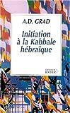 echange, troc Adolphe D. Grad - Initiation à la kabbale hébraïque