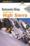 Search : Backcountry Skiing California&#39;s High Sierra &#40;Backcountry Skiing Series&#41;