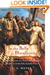 In the Belly of the Bloodhound: Being...