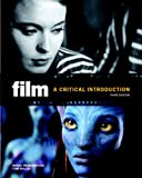 img - for Film: A Critical Introduction (3rd Edition) book / textbook / text book