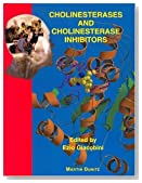 Cholinesterases and Cholinesterase Inhibitors: Basic Preclinical and Clinical Aspects