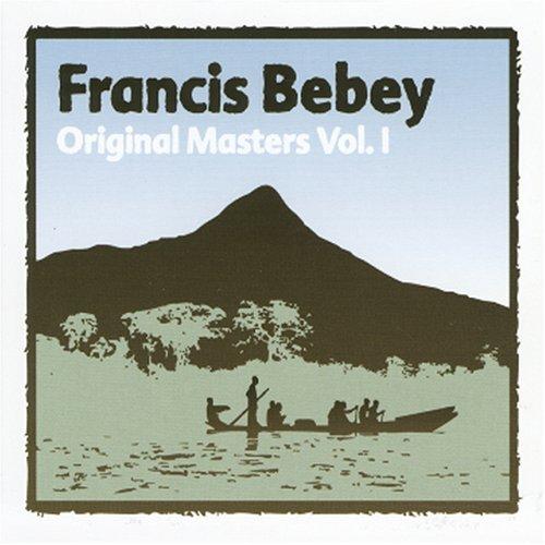 Francis Bebey : Original masters, Vol 1