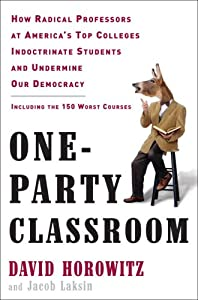 "Cover of ""One-Party Classroom: How Radica..."
