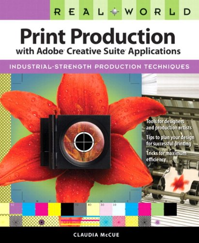 Real World Print Production with Adobe Creative Suite...