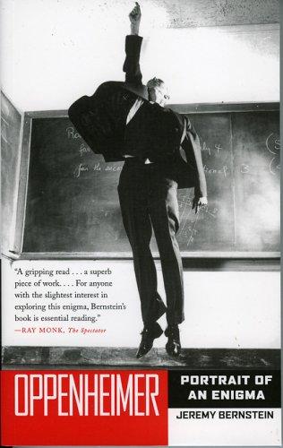 Oppenheimer: Portrait of an Enigma, Jeremy Bernstein