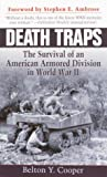 img - for Death Traps: The Survival of an American Armored Division in World War II book / textbook / text book