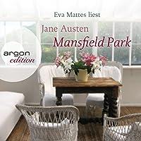 Mansfield Park Hörbuch von Jane Austen Gesprochen von: Eva Mattes