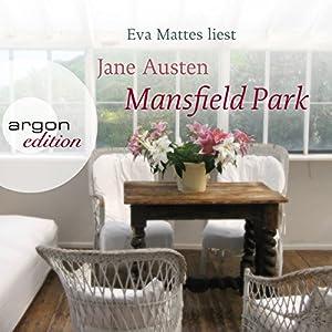 Mansfield Park (       ungekürzt) von Jane Austen Gesprochen von: Eva Mattes