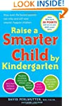 Raise a Smarter Child by Kindergarten...