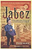 David McKie Jabez: The Rise and Fall of a Victorian Rogue