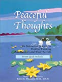 Peaceful Thoughts: An Interactive Journey in Positive Thinking for Children and Their Parents