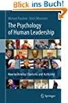 The Psychology of Human Leadership: H...