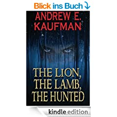 The Lion, The Lamb, The Hunted (A Patrick Bannister Psychological Thriller, Book 1)