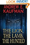 The Lion, The Lamb, The Hunted (A Pat...