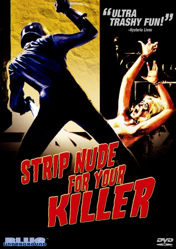 Strip Nude For Your Killer [1975] (NTSC) [DVD] [Region 1] [US Import]