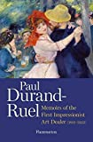 img - for Paul Durand-Ruel: Memoir of the First Impressionist Art Dealer (1831-1922) book / textbook / text book