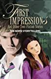 First Impressions and Other Teen Fiction Stories