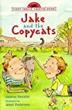 JAKE AND THE COPYCATS (FCC) (First Choice Chapter Book) (0385325304) by Rocklin, Joanne