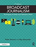img - for Broadcast Journalism: Techniques of Radio and Television News book / textbook / text book