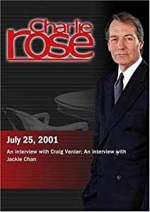 Charlie Rose with Craig Venter; Jackie Chan (July 25, 2001)