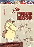 echange, troc Hayao Miyazaki - Porco Rosso : la légende