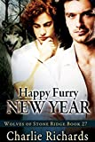 Happy Furry New Year (Wolves of Stone Ridge Book 27)