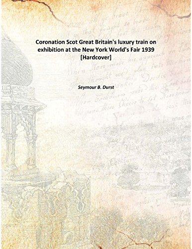 coronation-scot-great-britains-luxury-train-on-exhibition-at-the-new-york-worlds-fair-1939-hardcover