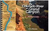 The Colorado River in the Grand Canyon: A River Runners Map and Guide to Its Natural and Human History