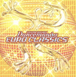 Various Artists - Dancemania Euro Classics - Zortam Music