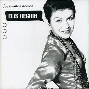 Elis Regina - Perolas Raras - Amazon.com Music