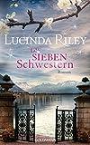 Die sieben Schwestern: Roman (German Edition)