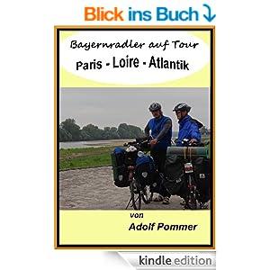 Bayernradler auf Tour  Paris-Loire-Atlantik