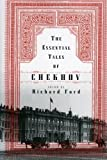 The Essential Tales of Chekhov (0060956569) by Chekhov, Anton