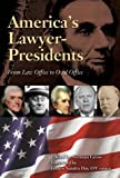 America's Lawyer-Presidents: From Law Office to Oval Office (0810112183) by Gross, Norman