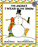 The Jacket I Wear in the Snow (Mulberry Big Book) (0688127711) by Neitzel, Shirley