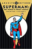 Superman: The World's Finest Comics - Archives, Volume 1 (DC Archive Editions) (1401201512) by Siegel, Jerry