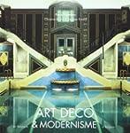 Art D�co et Modernisme: Edition bilin...
